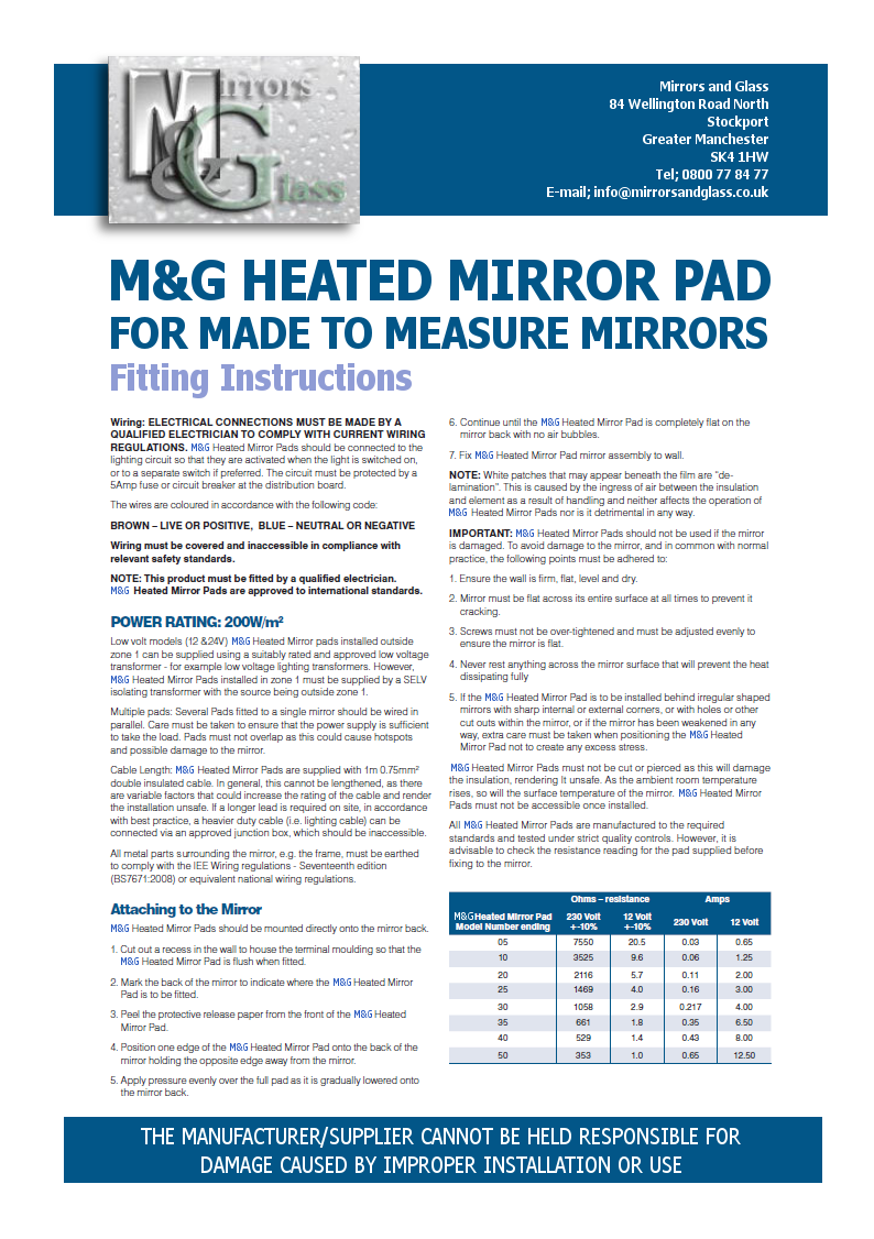 Heater pads for made to measure mirrors.